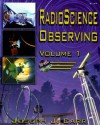 Radio Science Observing, Vol. 1 [With CDROM] - Joseph J. Carr