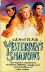 Yesterday's Shadows - Marianne Willman