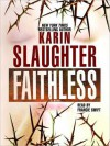 Faithless - Karin Slaughter, Clarinda Ross