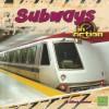 Subways in Action - Allison Lassieur