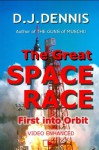 The Great Space Race - Don Dennis