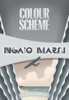 Colour Scheme: Inspector Roderick Alleyn #12 - Ngaio Marsh