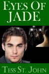 Eyes Of Jade - Tess St. John, Robin Haseltine