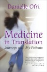 Medicine in Translation: Journeys with My Patients - Danielle Ofri