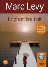 La première nuit - Marc Levy
