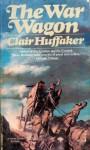 The War Wagon - Clair Huffaker