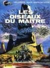 Valérian, tome 5 : Les Oiseaux du maître - Pierre Christin, Jean-Claude Mézières