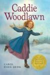 Caddie Woodlawn - Carol Ryrie Brink, Trina Schart Hyman