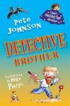 Detective Brother - Pete Johnson