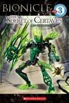 Bionicle: The Secret of Certavus - Greg Farshtey