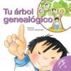 Tu Arbol Genealogico - Nuria Roca, Rosa M. Curto