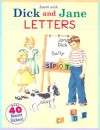 LETTERS: A Learn with Dick and Jane Book - Grosset & Dunlap Inc.