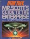 Mr. Scott's Guide To The Enterprise (STAR TREK) - Shane Johnson