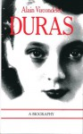Duras: A Biography - Alain Vircondelet, Thomas Buckley