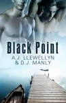 Black Point - A.J. Llewellyn, D.J. Manly