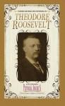 Theodore Roosevelt (Pictorial America) - Applewood Books, Applewood Books