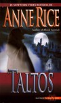Taltos (Lives of the Mayfair Witches) - Anne Rice