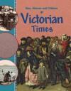 In Victorian Times. by Peter Hepplewhite - Peter Hepplewhite