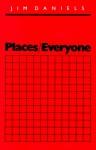 Places/Everyone - Jim Daniels