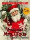 Santa and Mrs. Claus (Santa Through the Years #2) - Sandra L. Portman