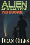 Alien Apocalypse - The Hunger - Dean Giles