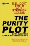 The Purity Plot: Family d'Alembert Book 6 - E.E.'Doc' Smith, Stephen Goldin