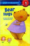 Bear Hugs (Step-Into-Reading, Step 1) - Alyssa Satin Capucilli