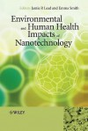 Environmental And Human Health Impacts Of Nanotechnology - Jamie R. Lead, Emma Smith