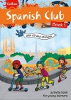 Spanish Club Book 1. - Rosi McNab