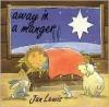 Away in a Manger - Jan Lewis