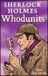 Sherlock Holmes Whodunits - Tom Bullimore