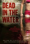 Dead in the Water - Greenwood Therese, Therese Greenwood