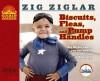 Biscuits, Fleas and Pump Handles - Zig Ziglar