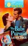 The Baby Pursuit - Laurie Paige