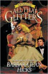 All That Glitters (Once Upon a Dream Series, #2) - Barbara Jean Hicks