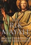Bigger Than Hitler Better Than Christ - Rik Mayall