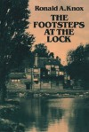 The Footsteps at the Lock - Ronald A. Knox