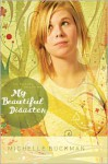 My Beautiful Disaster - Michelle Buckman, Mary Sharp