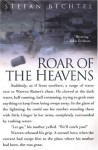 Roar Of The Heavens: Surviving Camille, the Worst Storm in American Hist: Surviving Hurricane Camille, the Worst Storm in American History - Stefan Bechtel