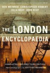 The London Encyclopaedia (3rd Edition) - Christopher Hibbert, John Keay, Ben Weinreb, Julia Keay