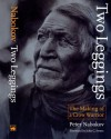 Two Leggings: The Making of a Crow Warrior - Peter Nabokov, Two, William Wildschut, John C. Ewers