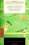 Complete Poems and Selected Letters of John Keats (Modern Library Classics) - John Keats, Edward Hirsch