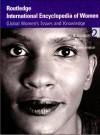 Routledge International Encyclopedia of Women, Volume 2: Education: health - Hypertension - Cheris Kramarae, Dale Spender