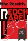 Redchapel - Mike Resnick