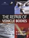 The Repair of Vehicle Bodies - Alan Robinson