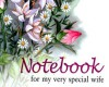 Notebook for My Very Special Wife - Pam Brown