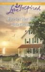 Forever Her Hero - Belle Calhoune