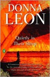 Quietly in Their Sleep: A Commissario Guido Brunetti Mystery - Donna Leon