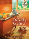 A Deadly Grind (A Vintage Kitchen Mystery #1) - Victoria Hamilton