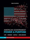 American Government: Power and Purpose (Full Twelfth Edition, 2012 Election Update (with policy chapters)) - Theodore J. Lowi, Benjamin Ginsberg, Kenneth A. Shepsle, Stephen Ansolabehere
